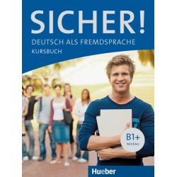 Sicher! B1+: Kursbuch