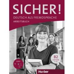 Sicher! B2: Arbeitsbuch mit Audio-CD