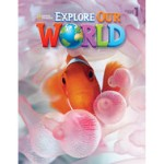 Explore Our World Students Book 1