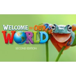 Welcome to Our World second edition