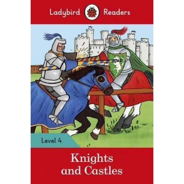 Knights and Castles -Ladybird Readers Level 4