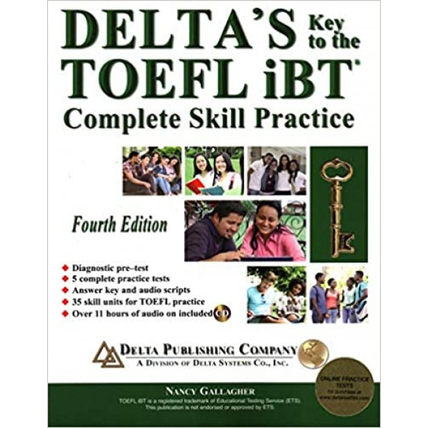 Delta's Key to the TOEFL iBT®: Complete Skill Practice 4th Edition