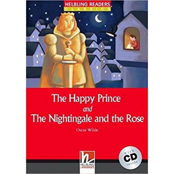 The Happy Prince and the Nightingale and the Rose Level 1