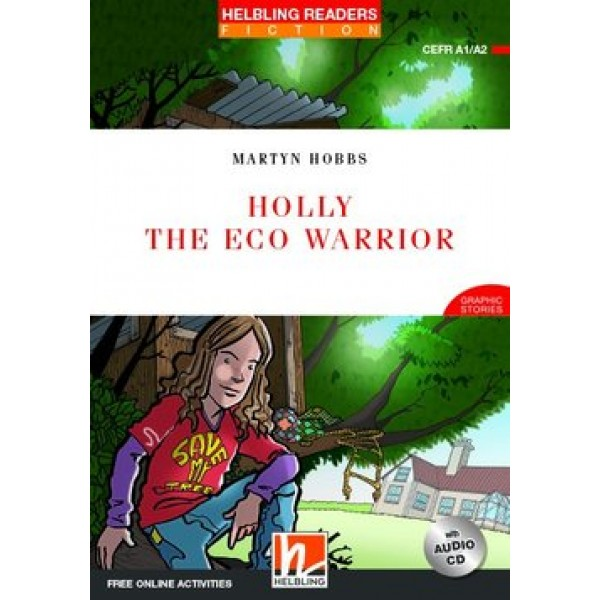 Holly the Eco Warrior (New Edition) with Audio CD and e-Zone