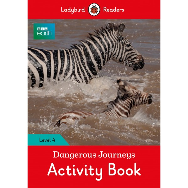 BBC Earth: Dangerous Journeys Activity Book