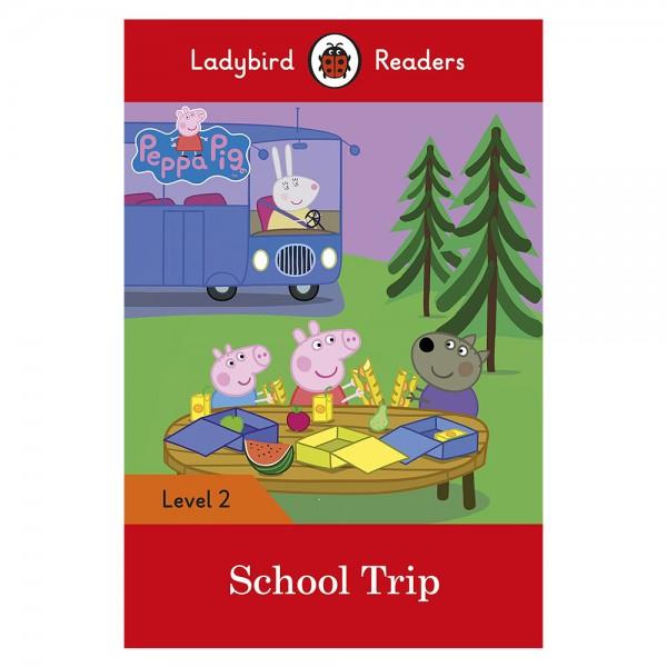 Peppa Pig: School Trip- Ladybird Readers Level 2
